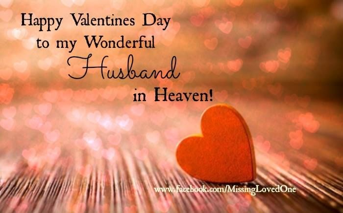 Happy Valentines Day To My Husband In Heaven