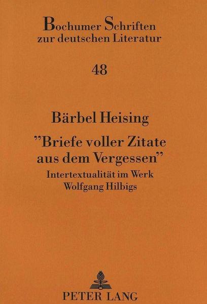 Briefe Voller Zitate Aus Dem Vergessen Von Barbel Heising Buch Bucher De