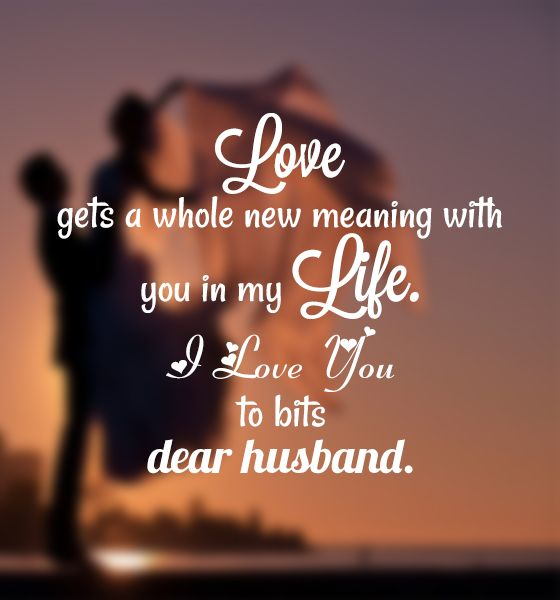 Fascinating Love Quotes For Husband Father Style
