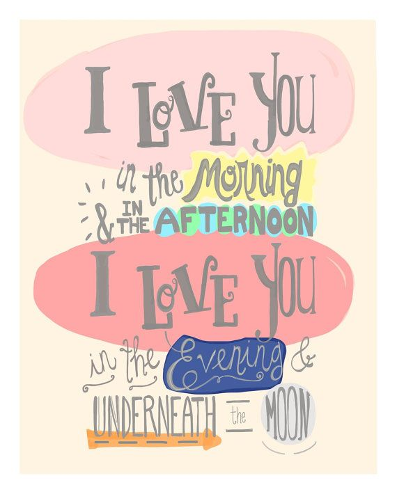 I Love You Print Nursery Quote Toddler Girl Wall Art Hand Lettered Quote For Baby Room Decor X Art Print Childrens Song Lyric Art