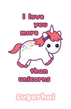 I Love You More Than Unicorns Valentine Cards