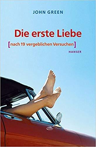 Erste Liebe Nach  Vergeblichen Versuchen John Green  Amazon Com Books