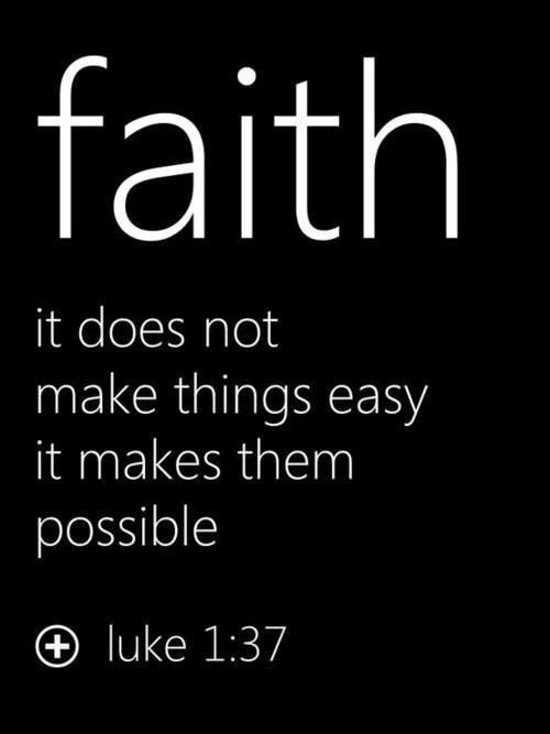 Faith In Jesus Christ Will Make You Strong To Do The Things That Were Impossible On Your Own