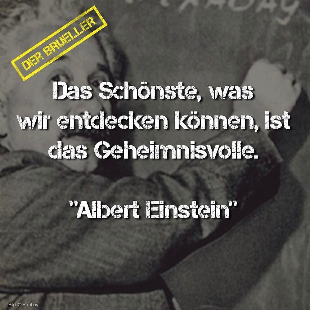 Schon Geheimnisvoll Albert Einstein Zitat Zitate Bruller Spruch