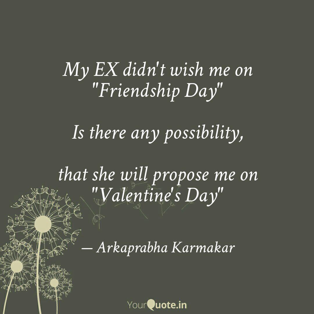 My Ex Didn T Wish Me Friendship Day