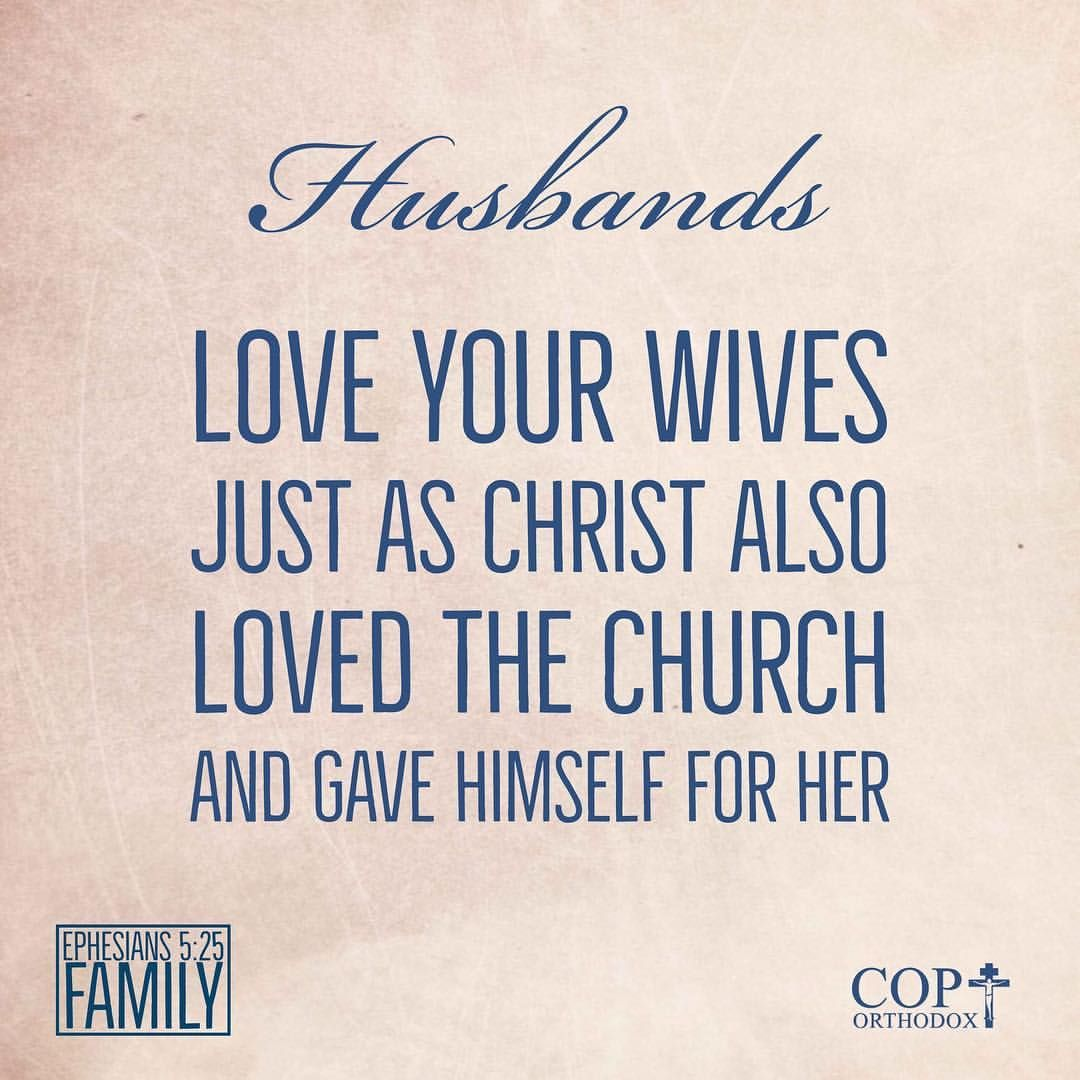 Husbands Love Your Wives Just As Christ Also Loved
