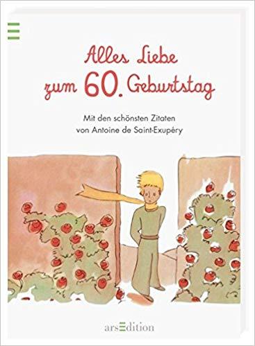 Geburtstag Schonsten Zitate Von Antoine De Saint Exupery Amazon De Antoine De Saint Exupery Bucher