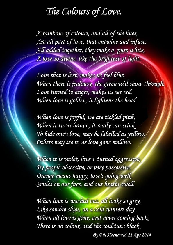 The Colours Of Love Poems About Love Beautiful Poem Love Everything Bout It Its Amazing How The Poem Was Layed Out