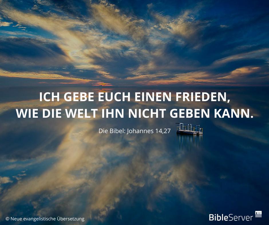Ich Gebe Euch Einen Frieden Wie Welt Ihn Nicht Geben Kann Johannes  Gott
