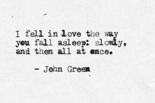 My Absolute Favorite John Green Quote