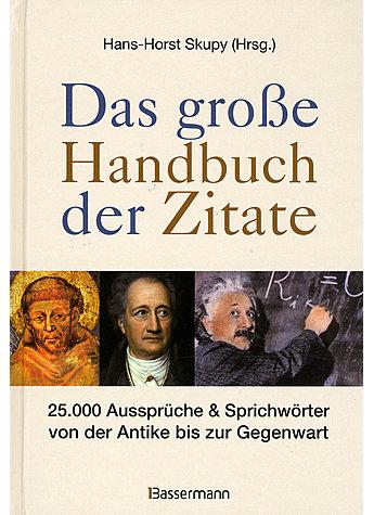 Das Grose Handbuch Der Zitate Diverses Literatur Bucher