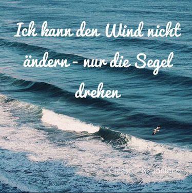 Ich Kann Den Wind Nicht Andern Nur Segel Drehen Ein Zitat Von Clueso Aus Seinem Song Neuanfang Was Hat Es Mit Dem Zitat Auf Sich