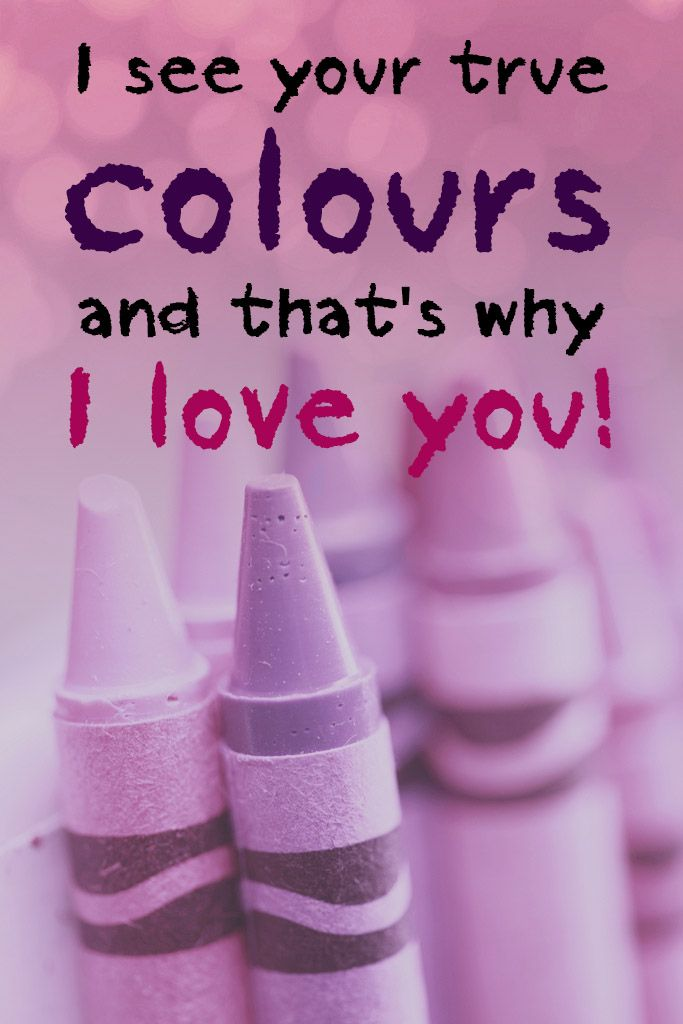 Quote Of The Day  I See Your True Colours And Thats Why I Love You