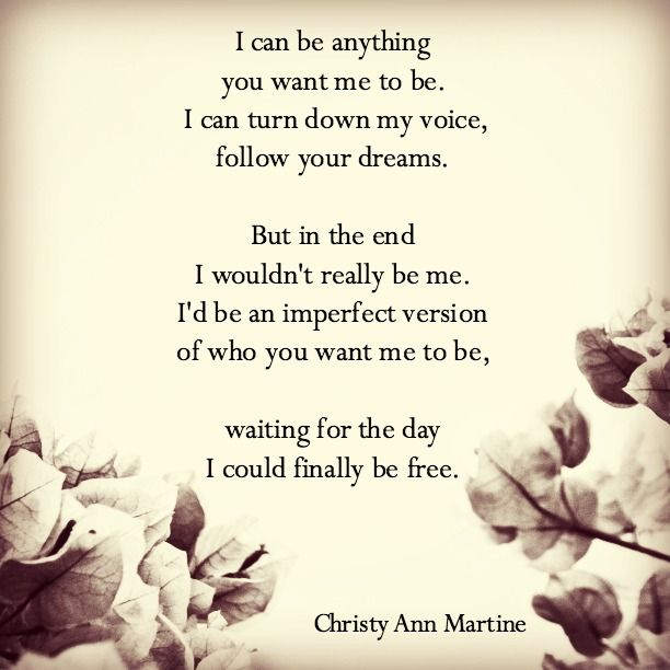 Be Yourself Poem Quote Love Yourself Poetry Poems Self Help Self Love Christy Ann Martine Quotes Selflove Christyannmartine