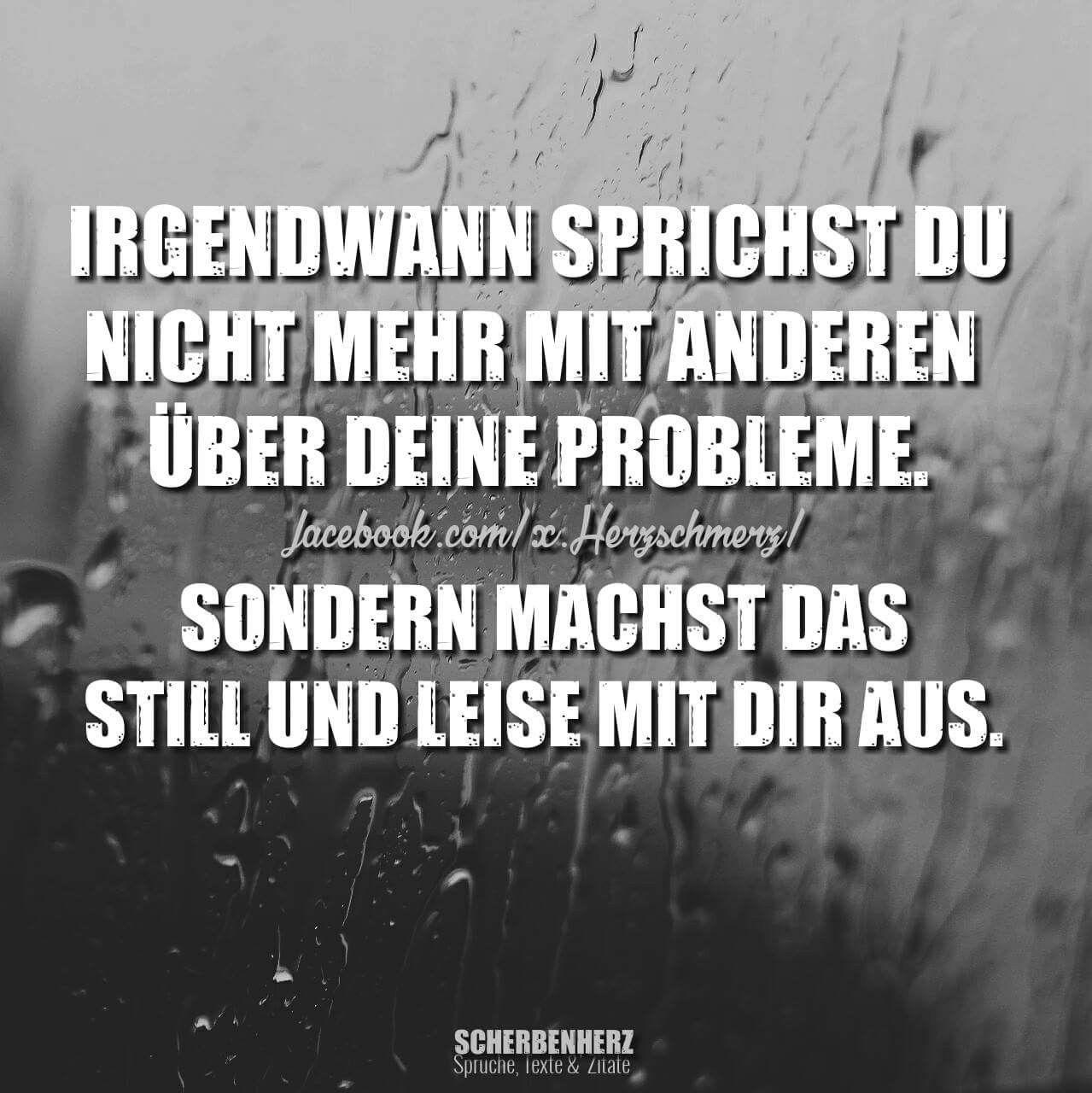 Probleme Zitate Und Spruche Pinterest Zitat Spruche Und Traurig