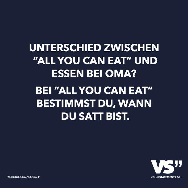 Unterschied Zwischen All You Can Eat Und Essen Bei Oma Bei All You Can Eat Bestimmst Du Wann Du Satt Bist