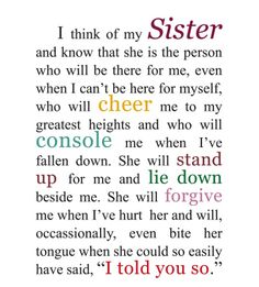 I Love Quotes For Sisters Love My Sister Quotes Sister Sayings Sister Qoutes