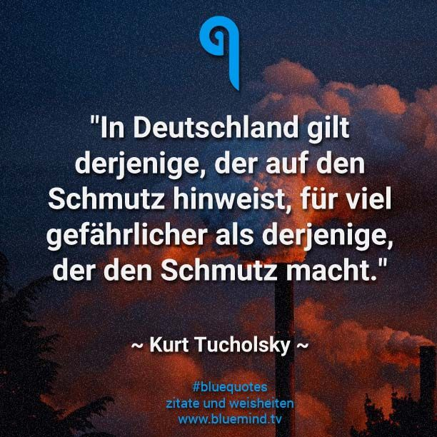 Besten Kurt Tucholsky Zitate