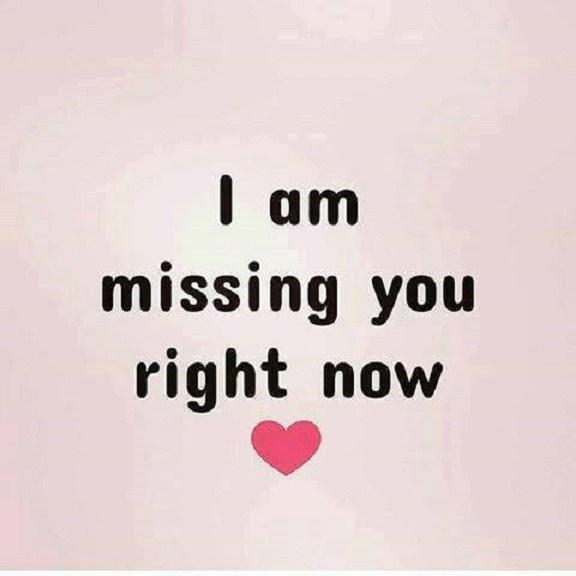 Best Love Quotes About Love Messages I Am Missing You Right Now