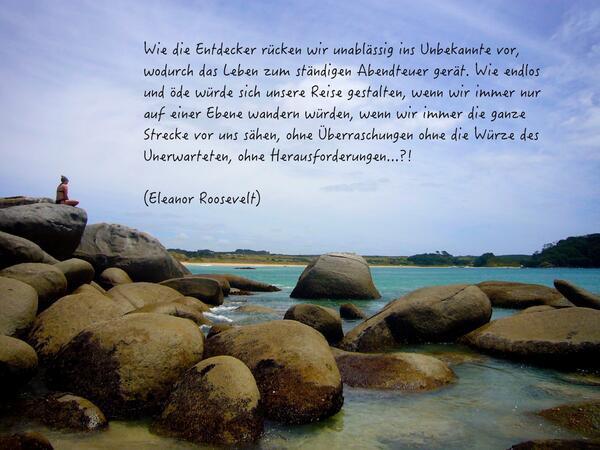 Yogaline Me On Twitter Das Unbekannte In Unserem Leben Sollten Wir Als Abendteuer Betrachten Sagte Schon E Roosevelt Reise Zitate