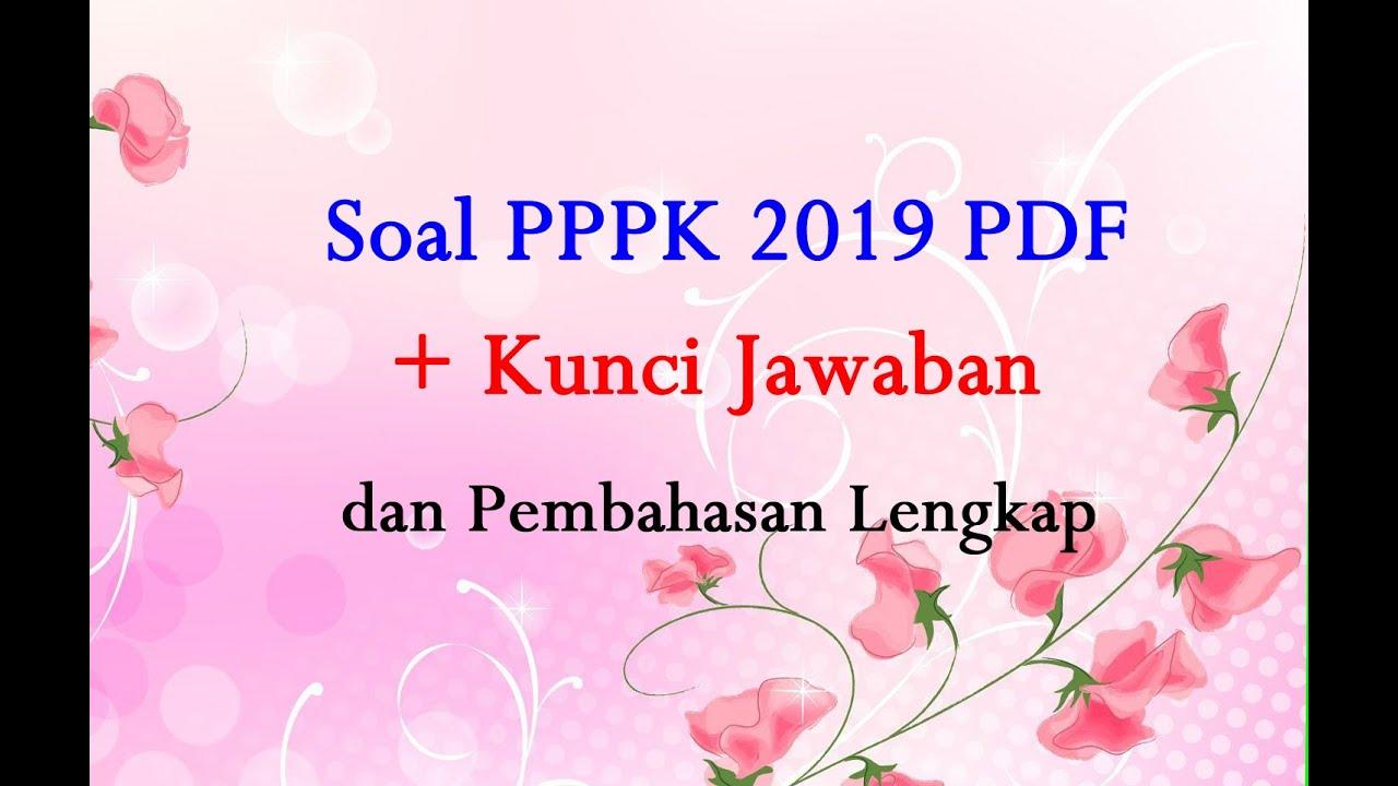Contoh Soal Cpns 2018 Soal Pppk 2019 Pdf Dan Kunci Jawabannya Icpns