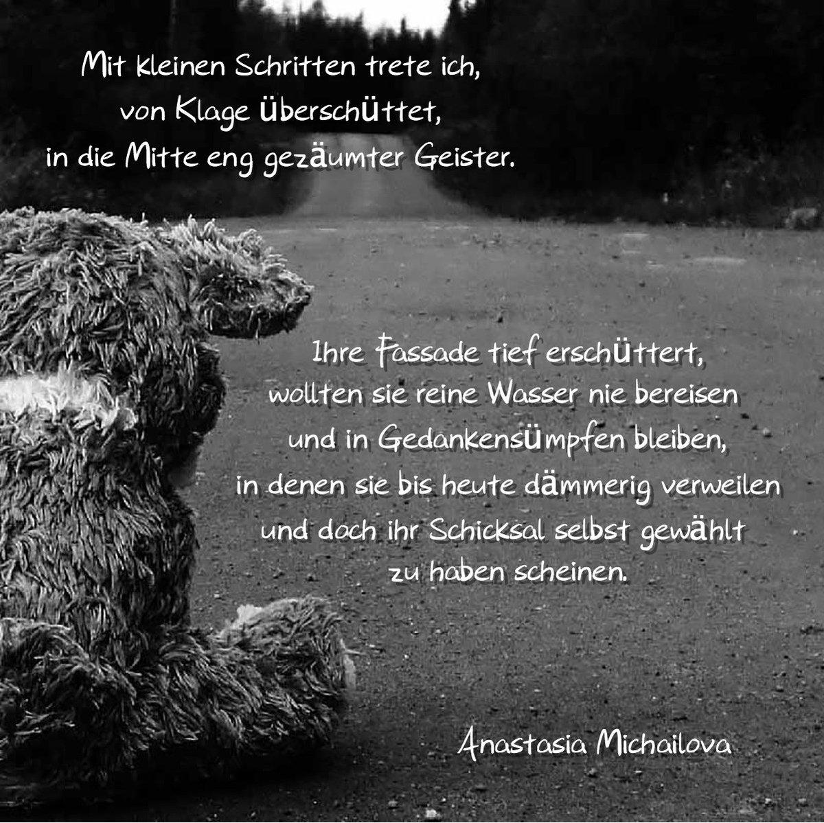 Anastasia Michailova On Twitter Gedicht Gedichte Lyrik Poesie Autorenleben Schwarzweiss Gedanken Gefuhle Schreiben Zitat Zitate Literatur