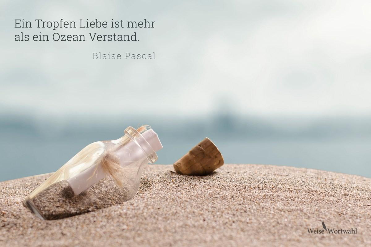 Ein Tropfen Liebe Ist Mehr Als Ein Ozean Verstand Zitat Von Blaise Pascal Desktop Hintergrund