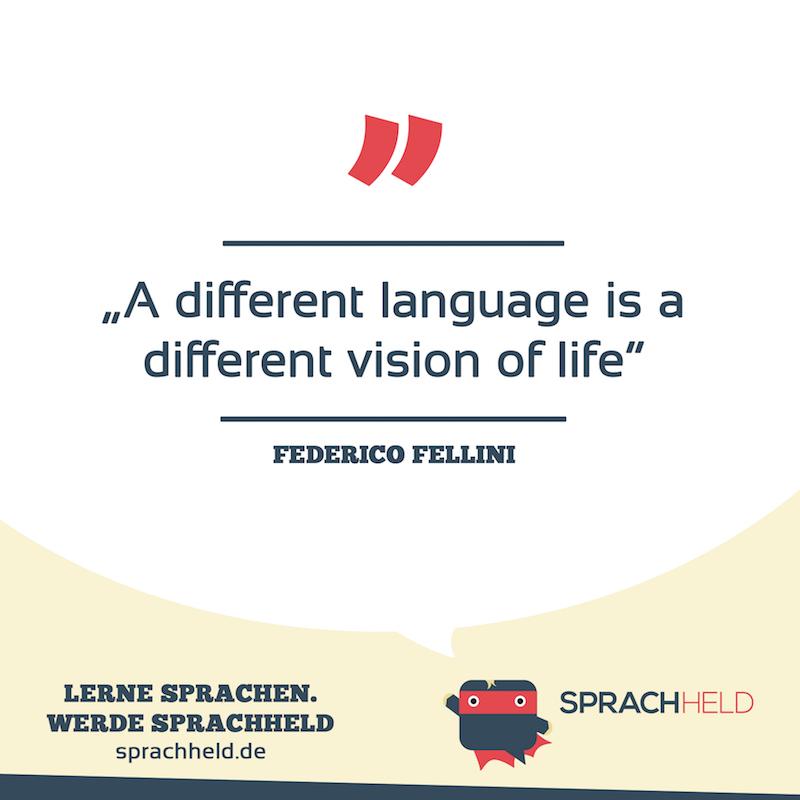 E   Besten Und Motivierendsten  Zitate Und Sprichworter Zum Sprachenlernen