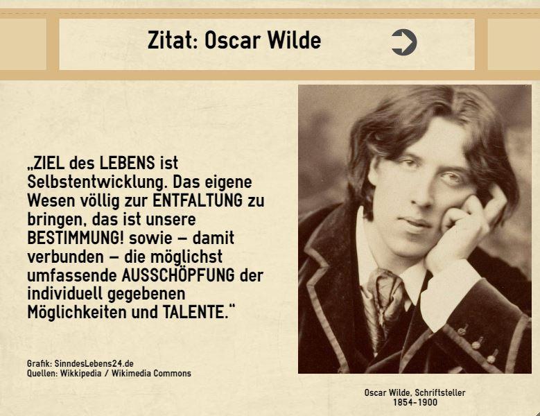 Zitat Oscar Wilde Selbstverwirklichung Sinn Des Lebens