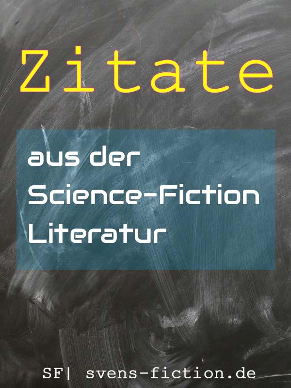 Zitate Aus Der Science Fiction  F F  Bd Literatur