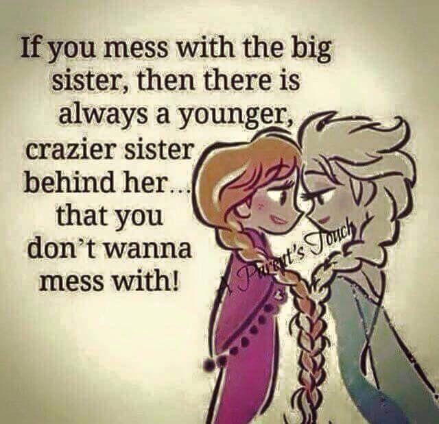 Grose Schwestern Meine Familie Mein Madchen Geschwisterliebe Verruckte Schwester Groser Bruder Zitate Kleine Madchen Zitate Zu Familie