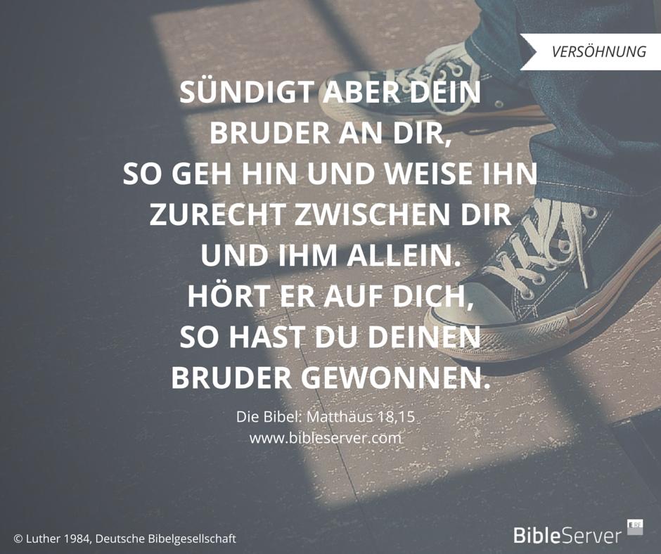 Bruder Gewinnen Durch Aussprache Der Spruch Des Tages Steht In Der Bibel Auf Bibleserver Matthaus