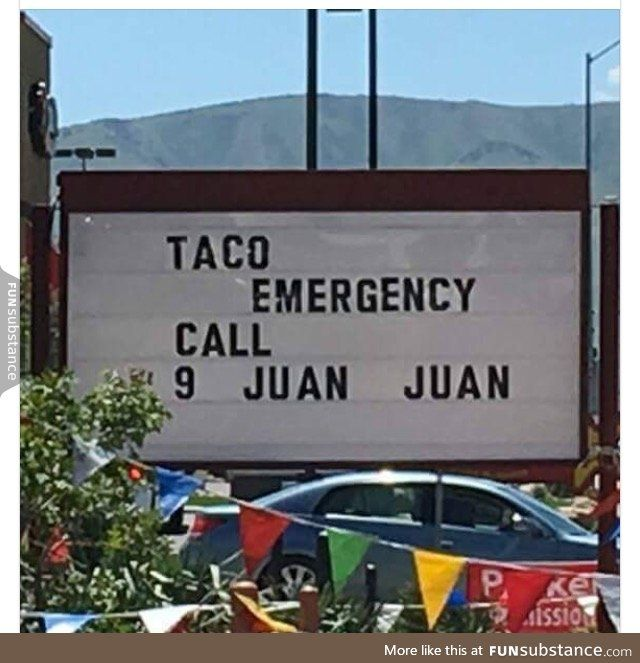 My Mom Sent Me This With No Context Anyone Having A Taco Emergency