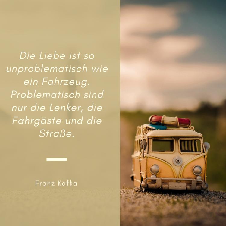 Beruhmte Zitate Franz Kafka Liebe Fahrzeug  Beruhmte Zitate Historischer Personen Denker Dichter Co