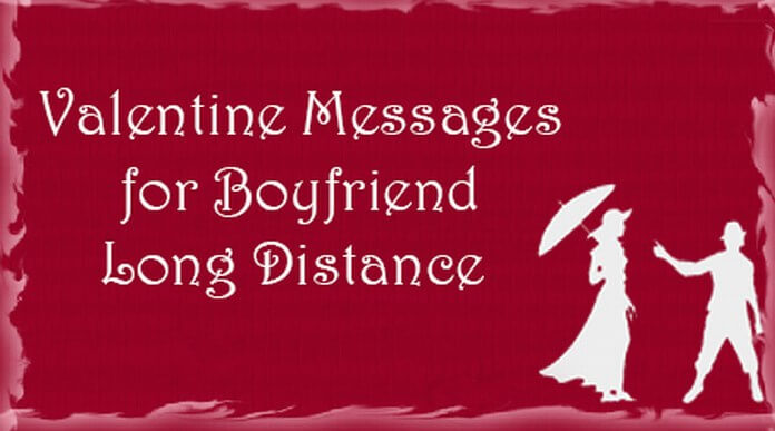 Boyfriend Valentine Messages Long Distance Jpg