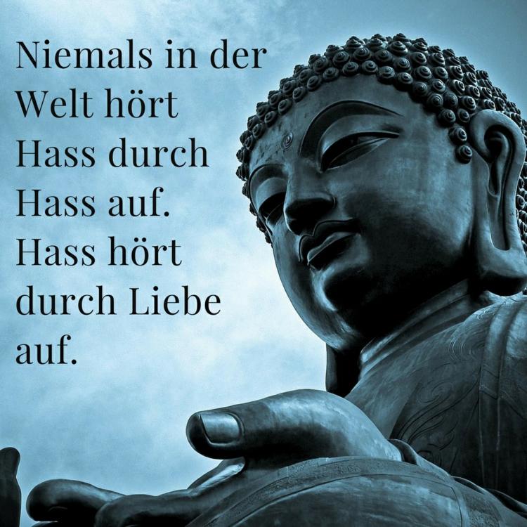 Buddha Zitate Hass Welt Liebe Kampfen Statue Stein Buddha Zitate Weisheiten Spruche Fur Verschiedene Lebenssituationen