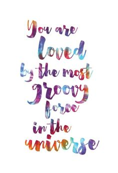 You Are Loved Print Tie Dye Art Tie Dye Print Love Quote Print Up To X Hippie Print Colorful Positive Print Positive Quote