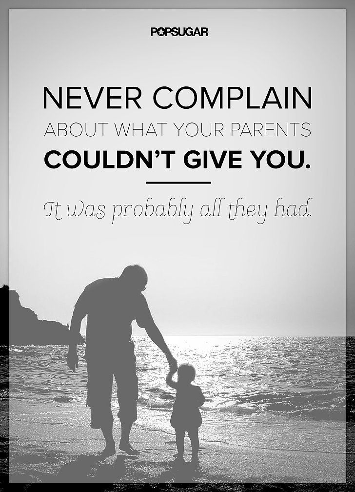Appreciate Your Parents Quotes About Dadslove