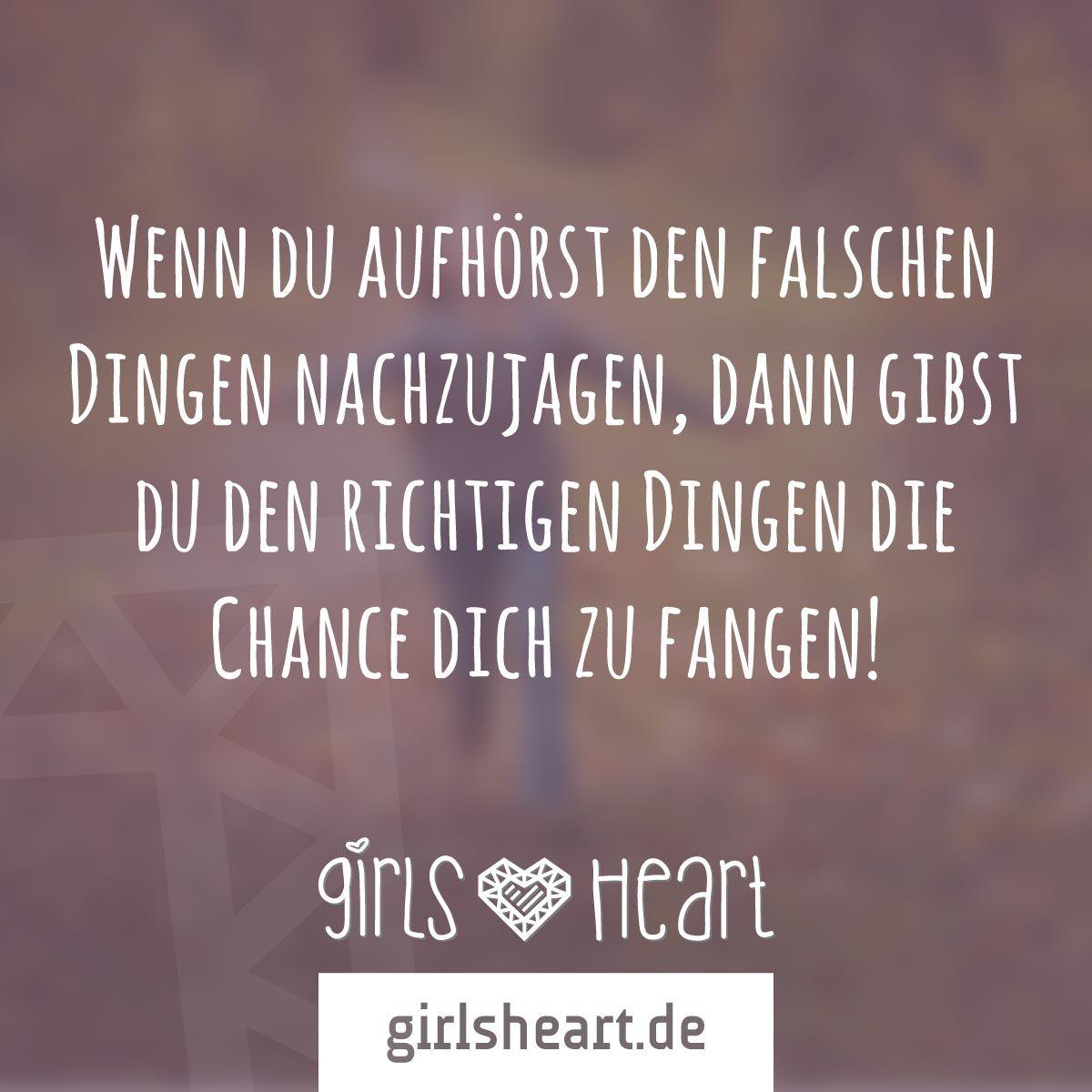 Mehr Spruche Auf Www Girlsheart De Ziele Chancen Leben Liebe Lebensweg Pinterest Ziel
