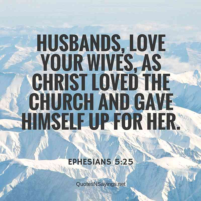 Husbands Love Your Wives Ephesians