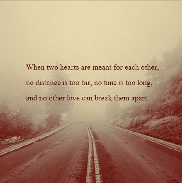 Long Distance Relationship Quotes When Two Heart Break Love Quotes
