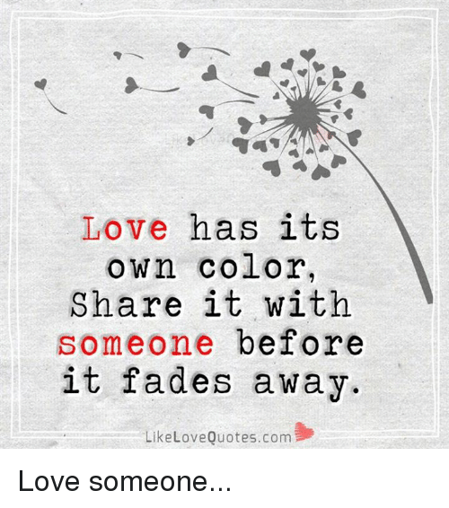Love Memes And Quotes Love Has Its Own Color Share It With
