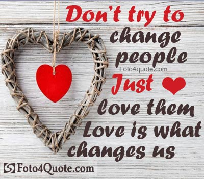 Quotes About Love And Life Hearts Wallpaper And Image Love Changes Us