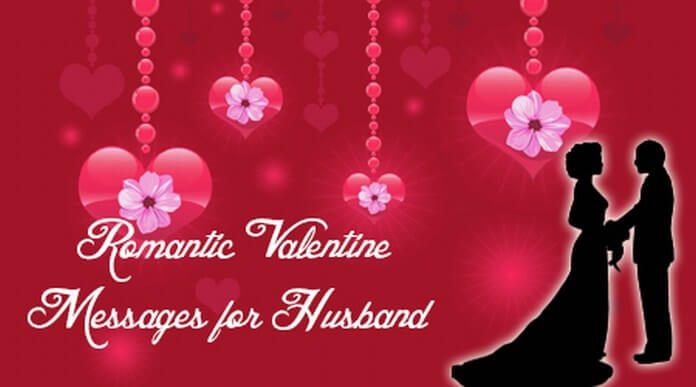 Romantic Valentines Day Messages For Husband
