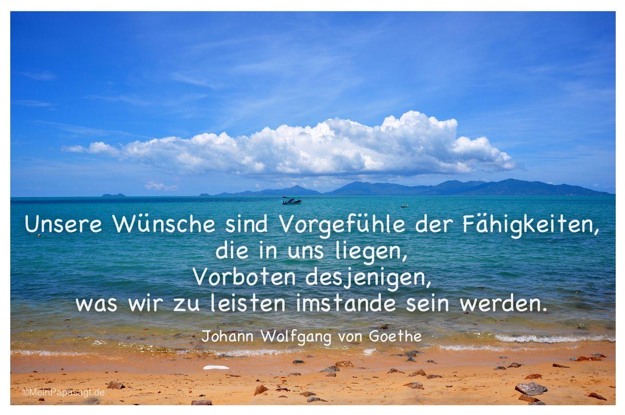 Strand Von Koh Samui Mit Dem Goethe Zitat Unsere Wunsche Sind Vorgefuhle Der Fahigkeiten
