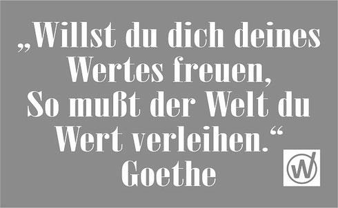Wertvolles Zitat Von Goethe Uber Werte