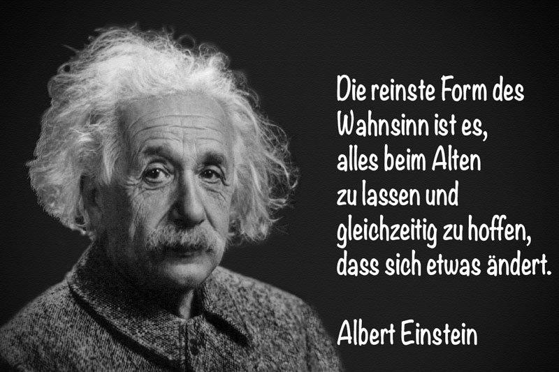 Zitat Albert Einstein Wahnsinn Gallery Zitate Leben Genieen