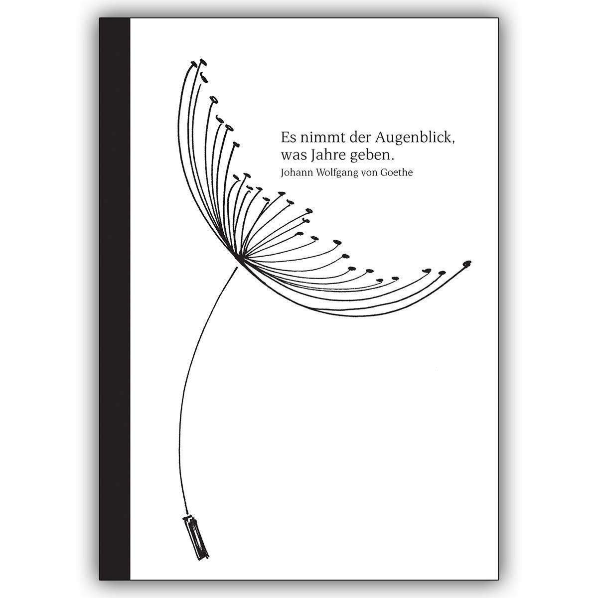 Edle Trauerkarte Mit Goethe Zitat Es Nimmt Der Augenblick