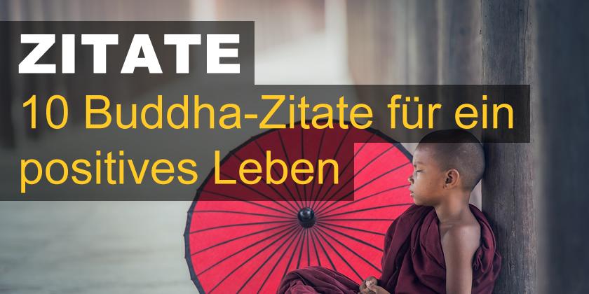 Buddha Zitate Fur Ein Positives Leben
