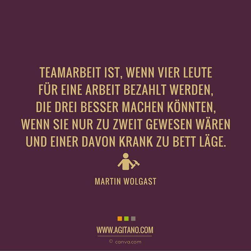 Teamarbeit Ist Wenn Vier Leute Fur Eine Arbeit Bezahlt Werden Drei Besser Machen  C B Arbeit Zitateteamarbeitgut